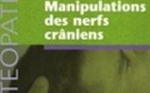 Manipulations des nerfs crâniens. Jean-Pierre Barral , Alain Croibier
